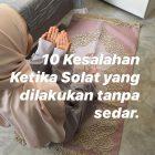 10 KESALAHAN KETIKA SOLAT